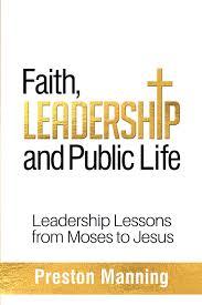 Preston Manning book on faith and public life